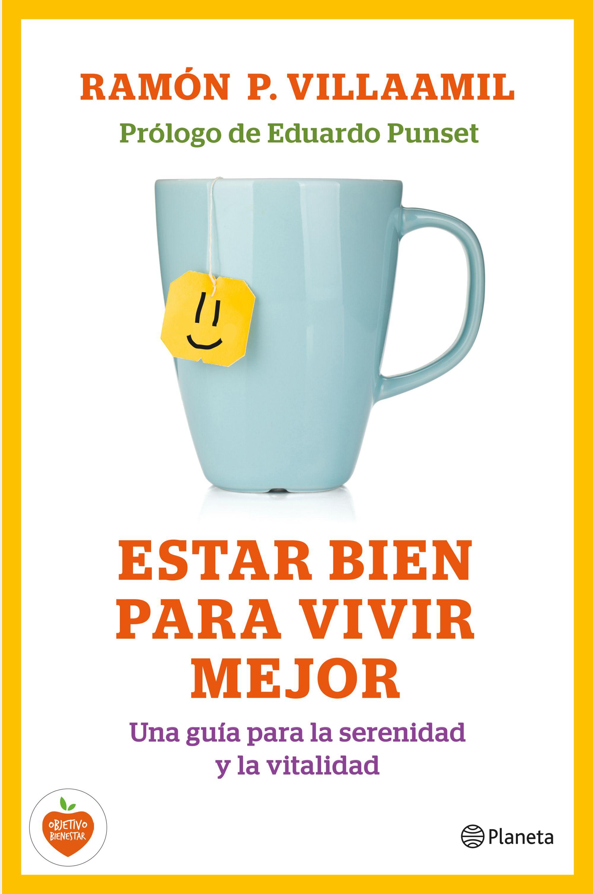 Estar bien para vivir mejor planeta de libros - Mejor sitio para vivir en espana ...