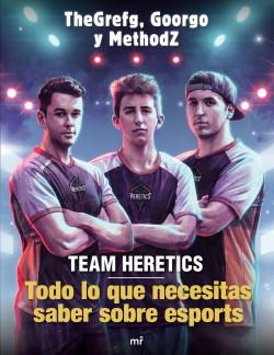 Team Heretics: Todo lo que necesitas saber sobre esports