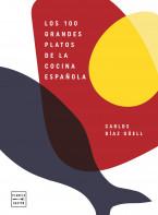 Los 100 grandes platos de la cocina española