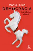 Democracia. La última utopía
